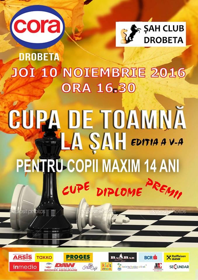 Cupa de Toamna la sah pentru copii, editia a V a, joi 10 noiembrie 2016 la Cora Drobeta