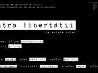 CONTRA LIBERTĂȚII- spectacol lectură în premieră mondială  la Teatrul Național Craiova