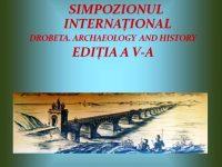 Simpozionul Internațional Drobeta, Arheologie – Istorie, Ediția V – a